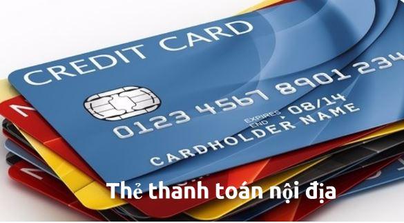 thẻ thanh toán nội địa là gì, thẻ ghi nợ nội địa là gì